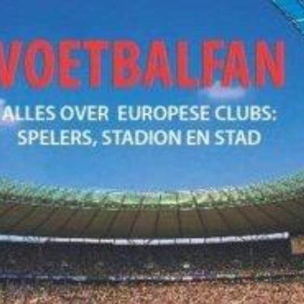 'Voetbalfan' de reisgids voor de voetbalsupporter