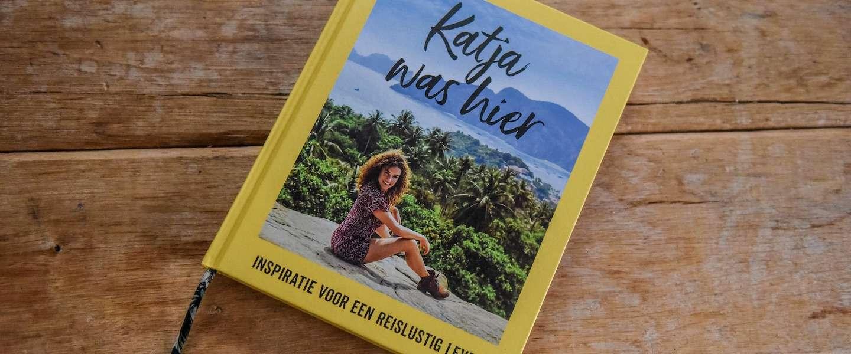 Katja was hier: reisboek vol toffe verhalen van Katja Schuurman