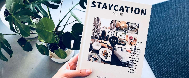 Staycation: op vakantie, maar dan dicht bij huis