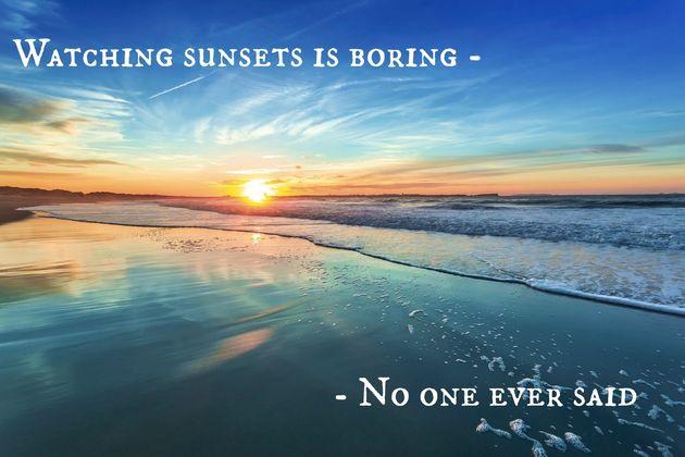 watching-sunsets-boring